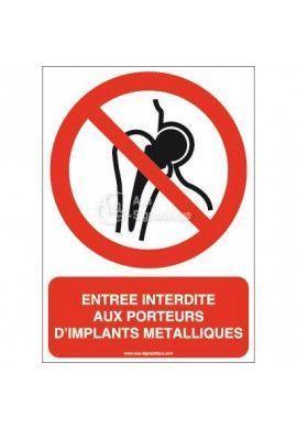 Entrée interdite aux porteurs d'implants métalliques P014-AI Aluminium 3mm 150x210 mm
