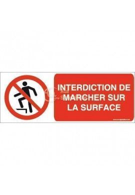 Interdiction de marcher sur la surface P019-B