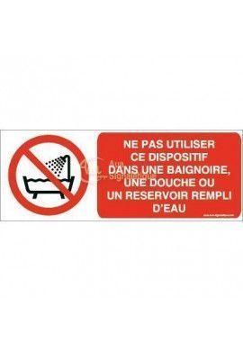 Ne pas utiliser ce dispositif dans une baignoire, une douche ou un réservoir rempli d'eau P026-B