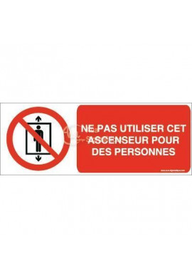 Ne pas utiliser cet ascenseur pour des personnes P027-B