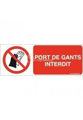 Port de gants interdit P028-B