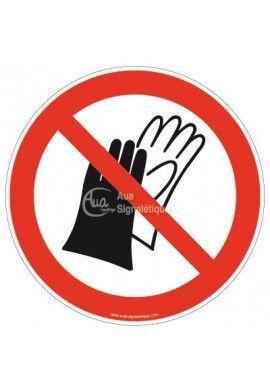 Port de gants interdit P028