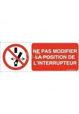 Ne pas modifier la position de l'interrupteur P031-B