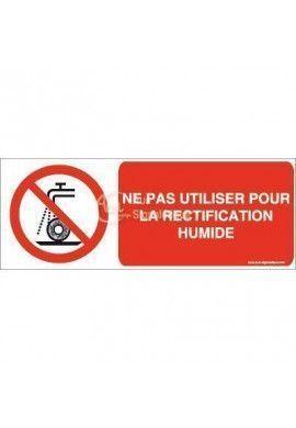 Ne pas utiliser pour la rectification humide P033-B