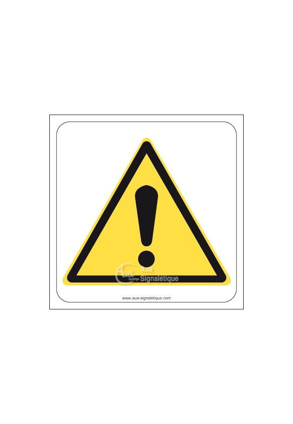 Danger, signal général W001- CA Aluminium 3mm 130x130 mm