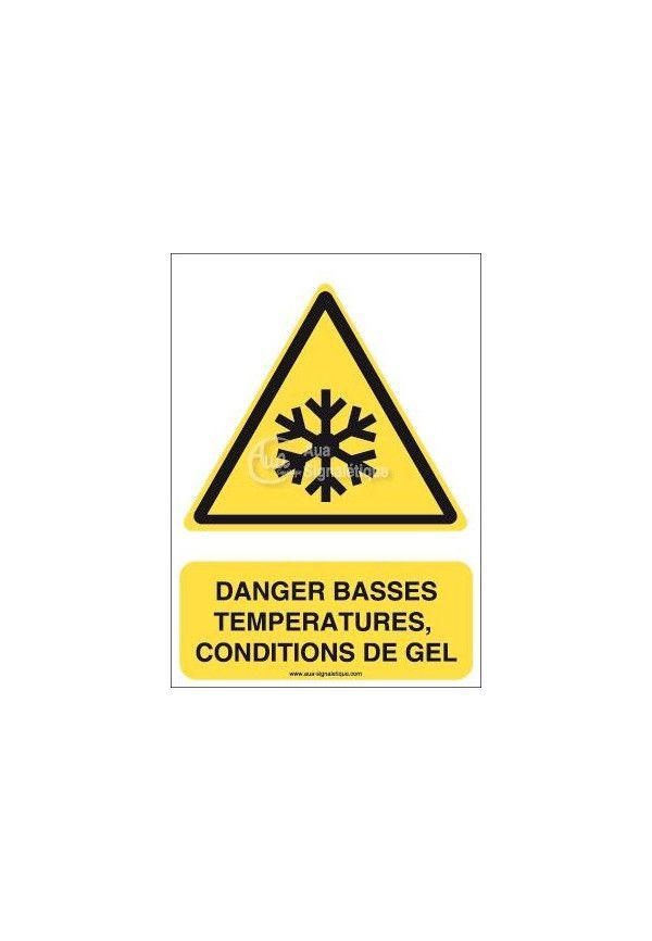 Danger, Basses températures, condition de gel W010-AI Aluminium 3mm 150x210 mm