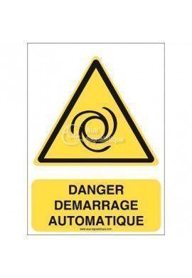 Danger, Démarrage automatique W018-AI Aluminium 3mm 150x210 mm
