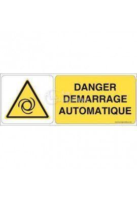Danger, Démarrage automatique W018-B Aluminium 3mm 160x60 mm
