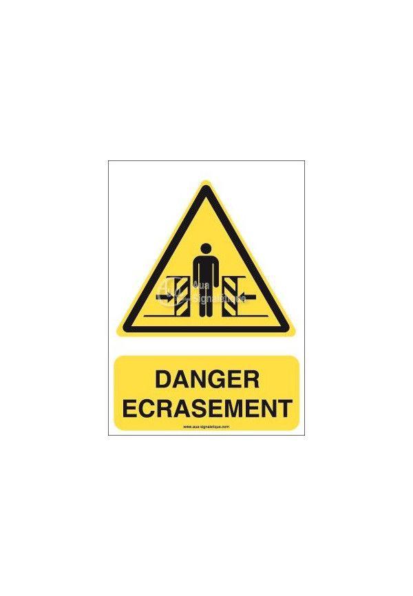 Danger, Ecrasement W019-AI Aluminium 3mm 150x210 mm