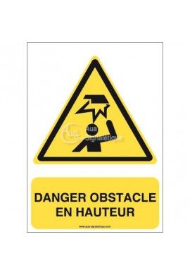 Danger, Obstacle en hauteur W020-AI Aluminium 3mm 150x210 mm