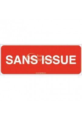 Panneau Sans Issue - texte
