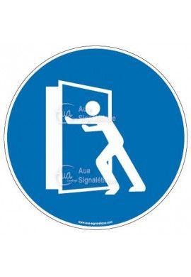 Panneau maintenir les portes fermées