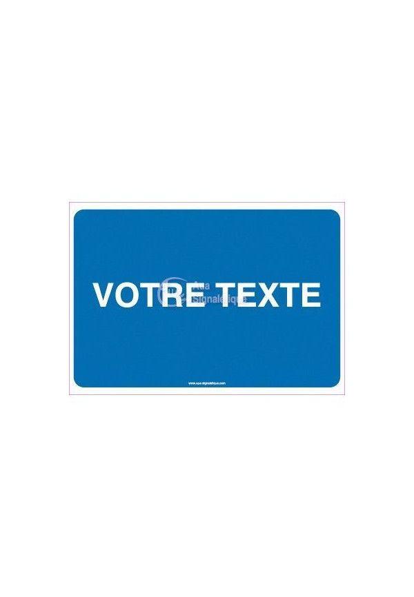 Panneau Votre Texte A La Demande - Parking