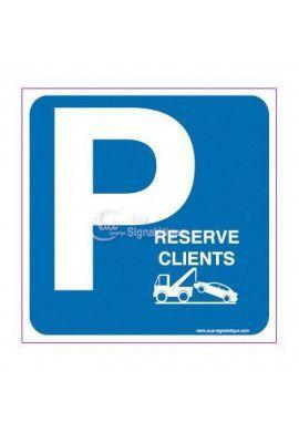 Panneau Parking Réservé Clients Risques de mise en fourrière