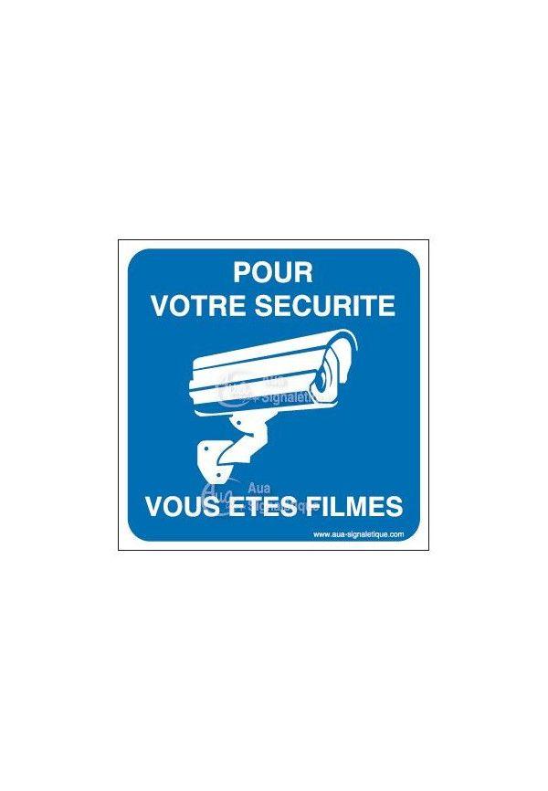 Panneau pour votre sécurité vous êtes filmés 02