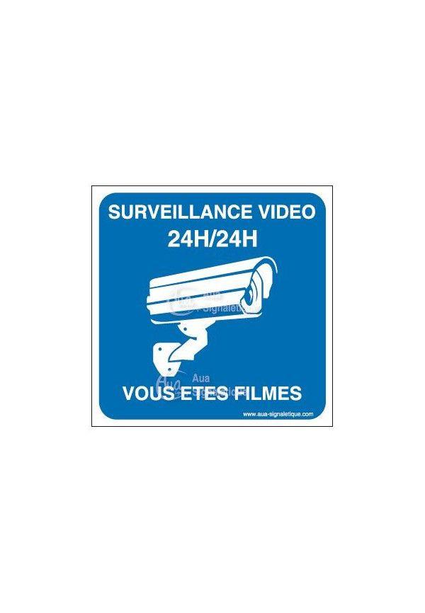Panneau surveillance vidéo 24h/24 vous êtes filmés