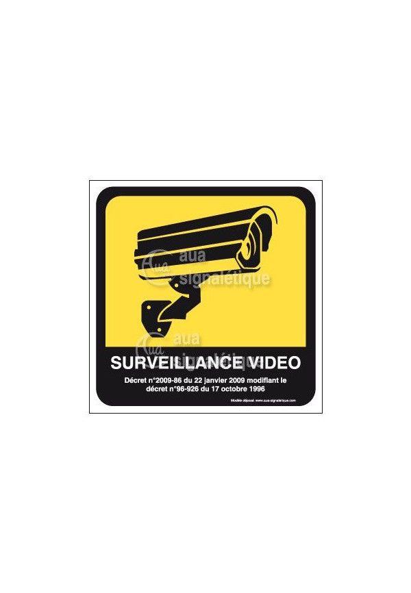 Panneau Surveillance Vidéo avec Décret