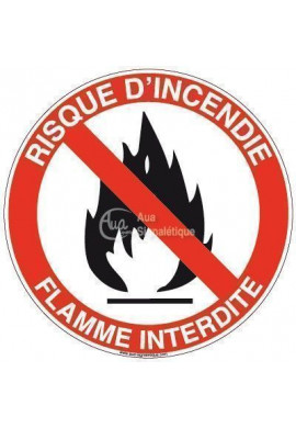Panneau risque d'incendie flamme interdite-R