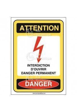 Panneau interdiction d'ouvrir danger permanent Vinyl adhésif 75x105 mm