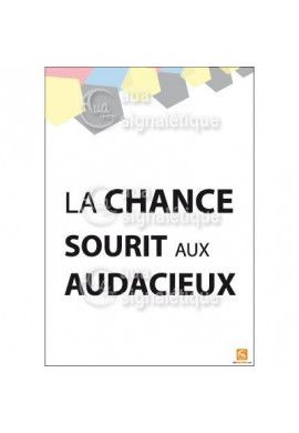 Affichage Rigide Motivation - La Chance Sourit