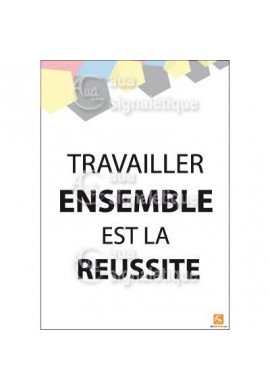Affichage Rigide Motivation - Travailler Ensemble