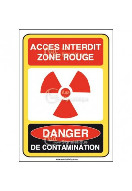 Accès interdit zone rouge danger de contamination Vinyl adhésif 75x105 mm