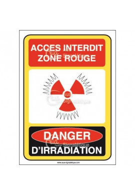 Accès interdit zone rouge danger d'irradiation Vinyl adhésif 75x105 mm