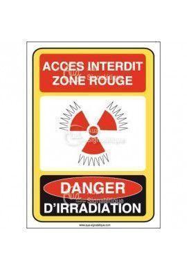 Accès interdit rouge danger irra et conta Vinyl adhésif 75x105 mm