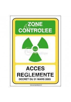 Zone contrôlée accès réglementé décret Vinyl adhésif 75x105 mm