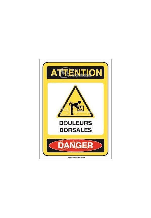 Panneau attention douleurs dorsales danger