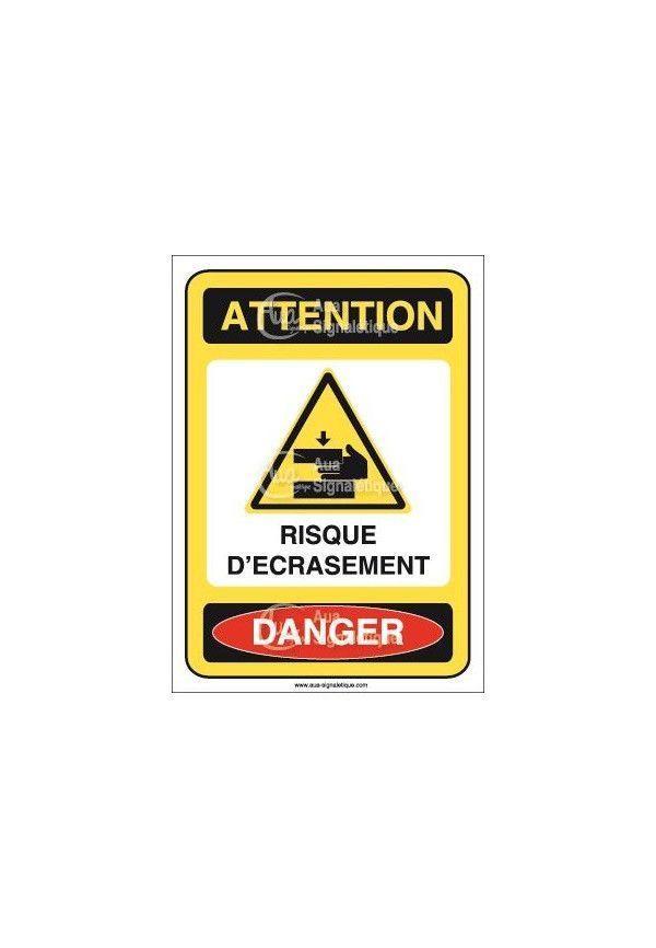 Panneau attention risque d'écrasement danger