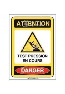 Panneau attention test pression en cours danger - AI