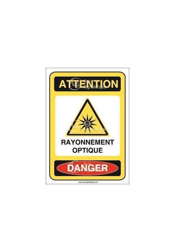 Panneau attention rayonnement optique danger