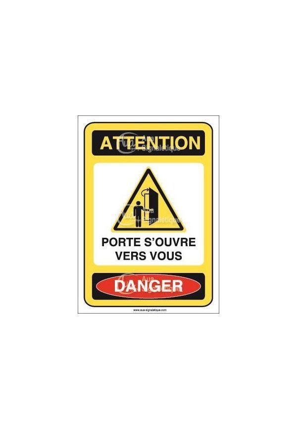 Panneau attention porte s'ouvre vers vous danger