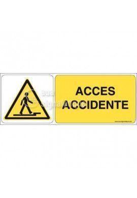 Panneau Accès Accidenté