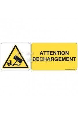 Panneau Attention Déchargement