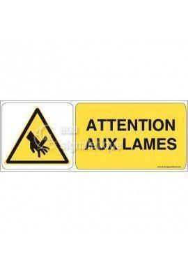 Panneau Attention aux Lames