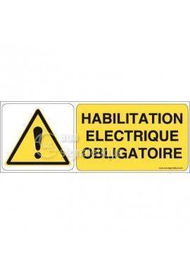 Panneau Habilitation Electrique Obligatoire