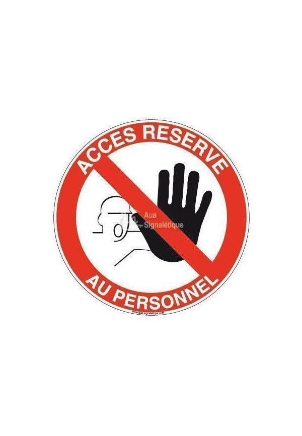 Panneau Accès Réservé - R