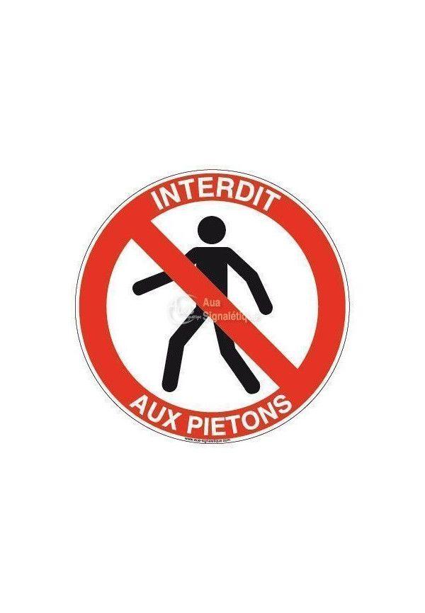Panneau Interdit Aux Piétons - R