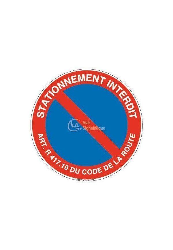 Panneau Stationnement Interdit + Article - R