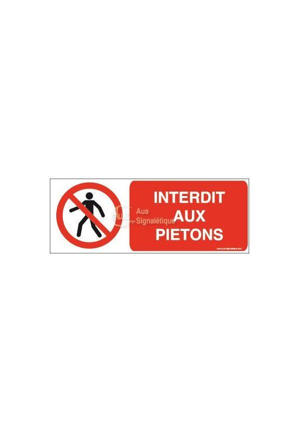 Panneau Interdit Aux Piétons - B
