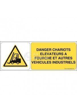 Panneau Danger, Chariots Elévateurs - B